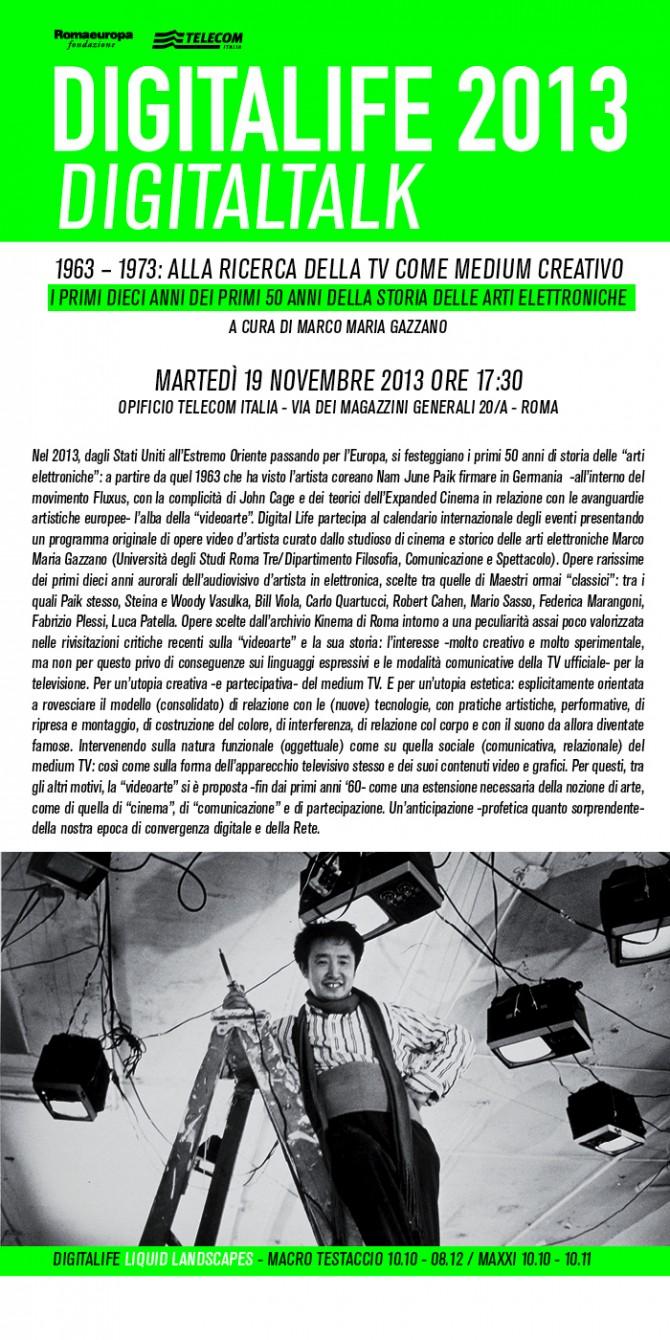 DIGITALTALK 2013: 19 NOVEMBRE / 1963 – 1973 ALLA RICERCA DELLA TV COME MEDIUM CREATIVO