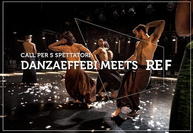 Danzaeffebi meets REf16 <br> Call per 5 spettatori